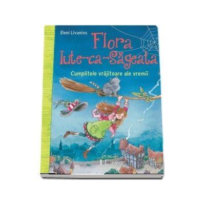 Flora Iute-ca-Sageata. Cumplitele vrajitoare ale vremii.