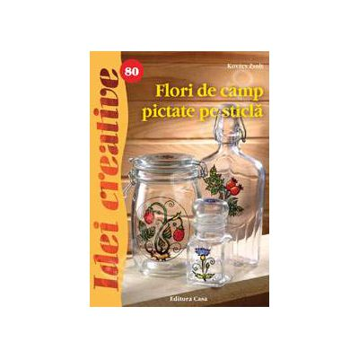 Flori de camp pictate pe sticla ( Idei creative 80)