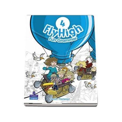 Fly High Level 4 Fun Grammar Pupils Book - Tamzin Thompson