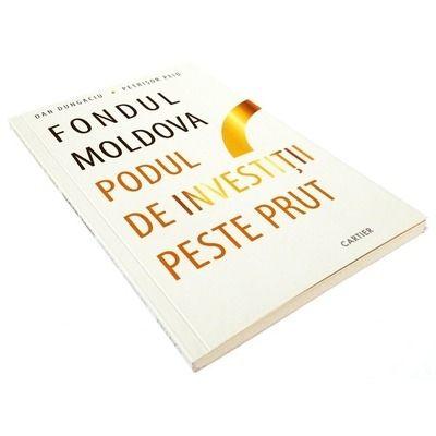 Fondul Moldova - podul de investitii peste Prut