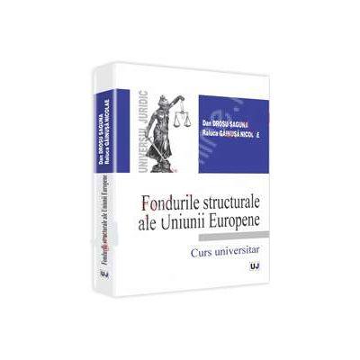 Fondurile structurale ale Uniunii Europene