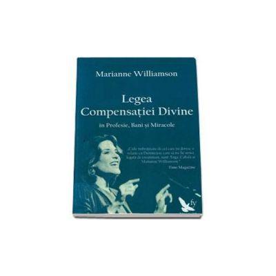 Legea Compensatiei Divine in profesie, bani si miracole
