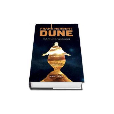 Frank Herbert, Mantuitorul Dunei (Editia, hardcover)