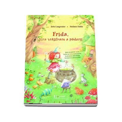 Frida, mica vrajitoare a padurii - Editie ilustrata