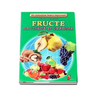 Fructe de livada si gradina - Sa cunoastem lumea impreuna! (Contine 16 cartonase cu imagini color)