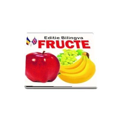 Fructe. Editie bilingva romana-engleza