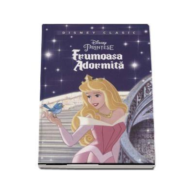 Frumoasa Adormita - Editie ilustrata (Disney Clasic)