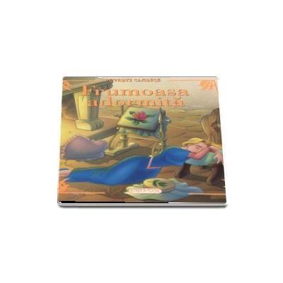Frumoasa adormita - Povesti clasice (Editie ilustrata)