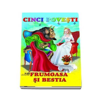 Frumoasa si Bestia - Colectia Cinci povesti