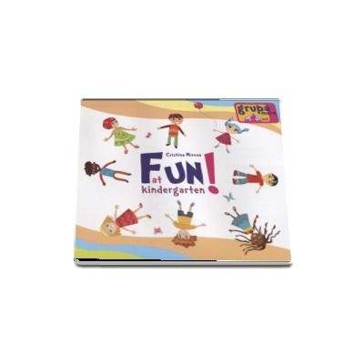 Fun at kindergarten - Limba engleza pentru grupa mijlocie 5-6 ani (Cristina Mircea)