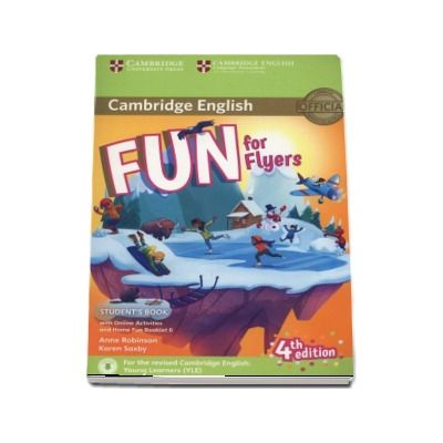Fun for Flyers Students Book with Online Activites and Home Fun Booklet 6 (4th edition)