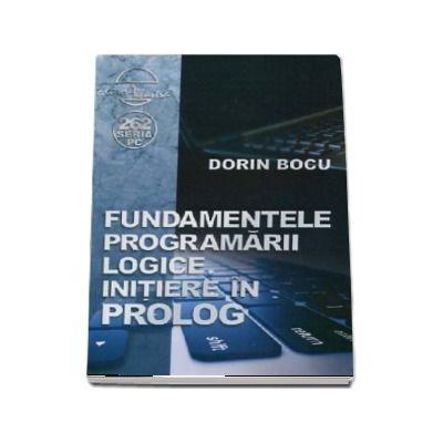 Fundamentele programarii logice. Initiere in prolog