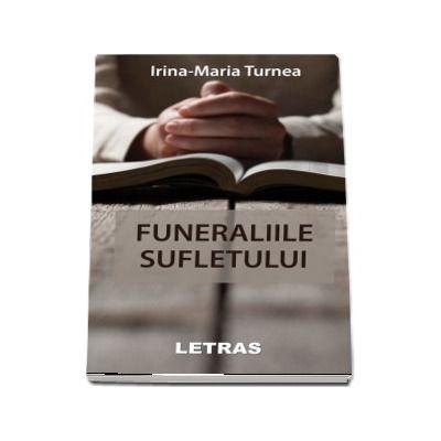Funeraliile sufletului