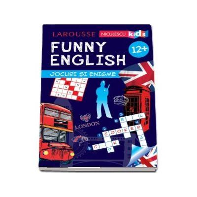 Funny English. Jocuri si enigme, varsta +12 ani - Larousse