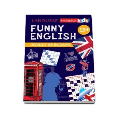 Funny English - Jocuri si enigme, varsta +13 ani (Larousse)