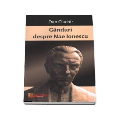 Ganduri despre Nae Ionescu