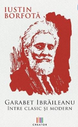 Garabet Ibraileanu. Intre clasic si modern