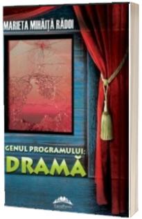 Genul programului: drama