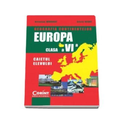 Geografia continentelor - EUROPA. Caiet pentru clasa a VI-a