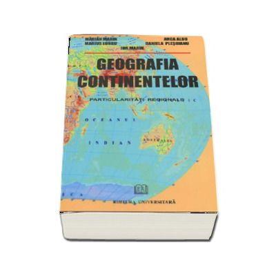 Geografia continentelor - Particularitati regionale