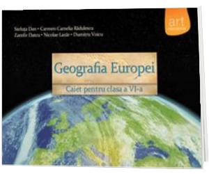 Geografia Europei - Caiet pentru clasa a VI-a (Steluta Dan)
