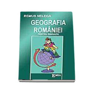 Geografia Romaniei pentru gimnaziu