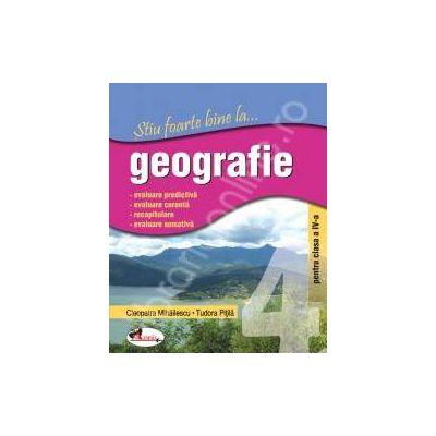 Geografie, clasa a IV-a (Stiu foarte bine la...)
