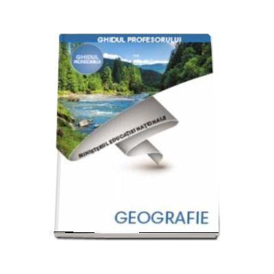 Geografie, ghidul profesorului pentru clasa a V-a (Octavian Mandrut)