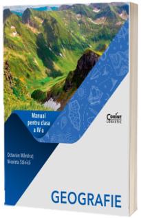 Geografie. Manual pentru clasa a IV-a (Octavian Mandrut si Nicoleta Stanica )