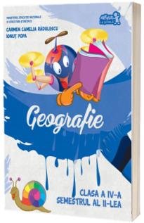 Geografie. Manual pentru clasa a IV-a, semestrul II