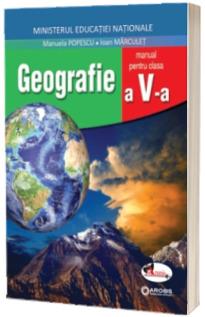 Geografie manual pentru clasa a V-a (aprobat cu nr. 5265 din 03.10.2017)