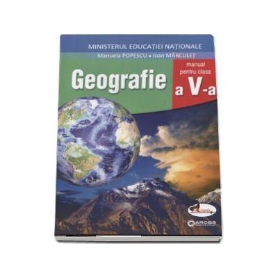 Geografie manual pentru clasa a V-a - Manuela Popescu (Contine CD cu editia digitala)