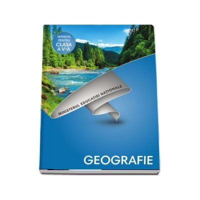 Geografie, manual pentru clasa a V-a (Octavian Mandrut) - Contine si editia digitala