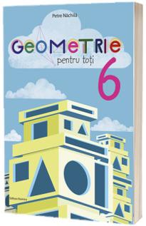 Geometrie pentru toti - clasa a VI-a