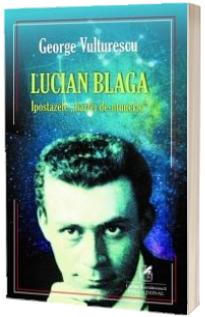 George Vulturescu - Lucian Blaga - Ipostazele harfei de-ntuneric