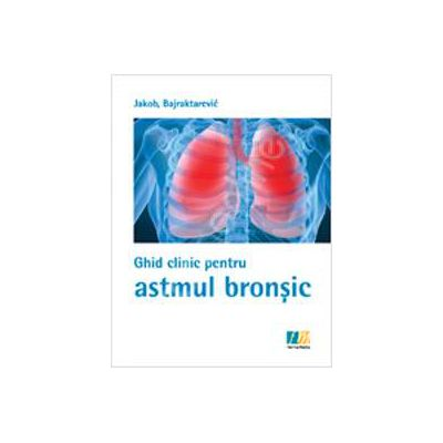 Ghid clinic pentru astmul bronsic