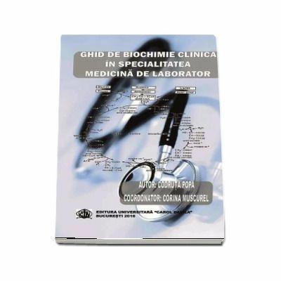 Ghid de biochimie clinica in specialitatea medicina de laborator