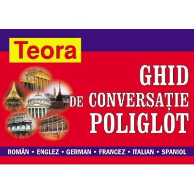 Ghid de conversatie poliglot: roman - englez - german - francez - italian - spaniol - Andrei Bantas