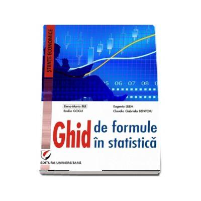 Ghid de formule in statistica - Elena-Maria Biji