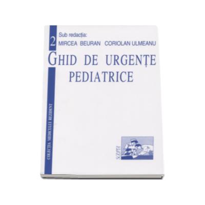 Ghid de urgente pediatrice vol. 2