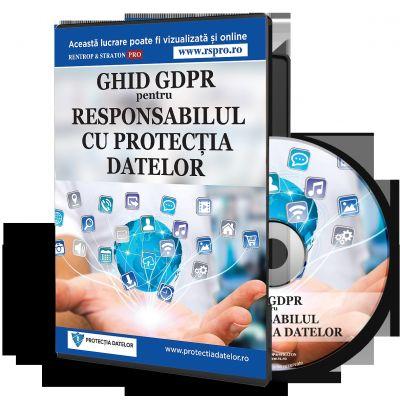 Ghid GDPR pentru responsabilul cu protectia datelor personale - DPO