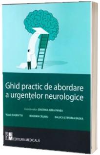 Ghid practic de abordare a urgentelor neurologice