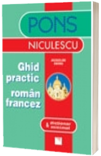 Ghid practic roman francez & dictionar minimal