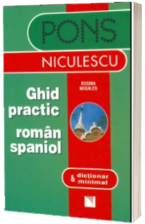 Ghid practic roman spaniol & dictionar minimal