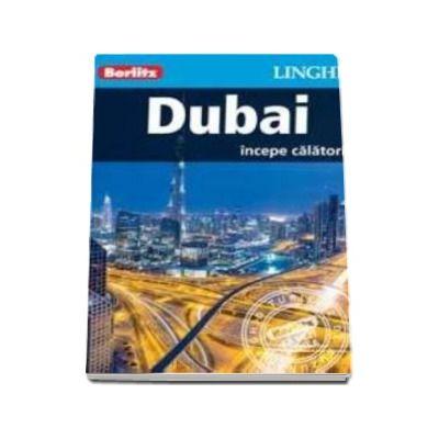 Ghid turistic Berlitz - Orasul Dubai (Incepe calatoria)