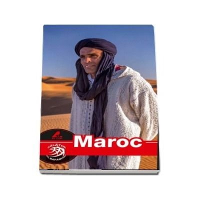 Ghid turistic MAROC complet