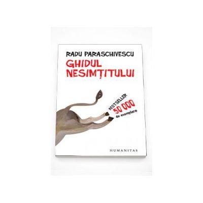 Ghidul nesimtitului - Radu Paraschivescu