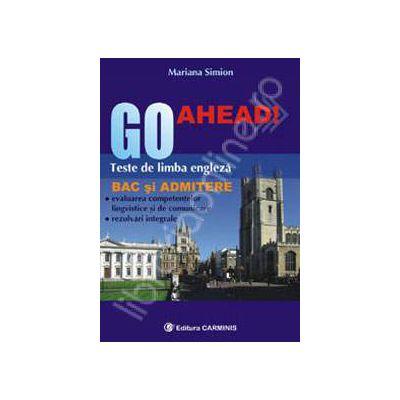 Go Ahead! Teste de limba engleza pentru BAC si admitere