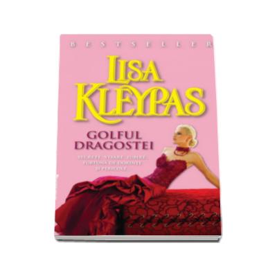 Golful dragostei - Lisa Kleypas