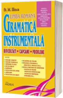Gramatica instrumentala. Dificultati, capcane, probleme (Volumul II)